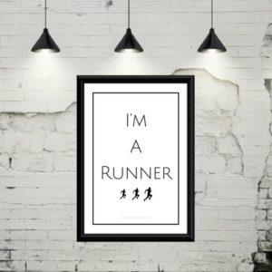 """Gratis plakat med teksten """"I'm a runner"""""""