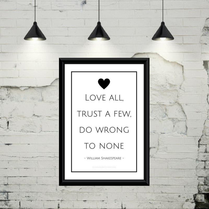 Love all, trust a few