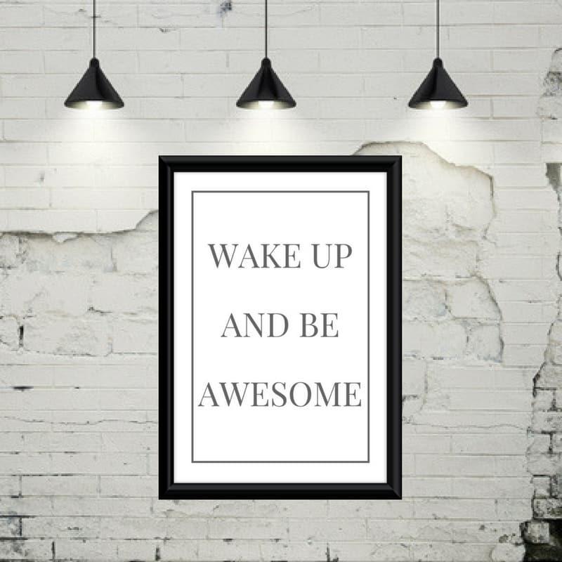 Wake up and…